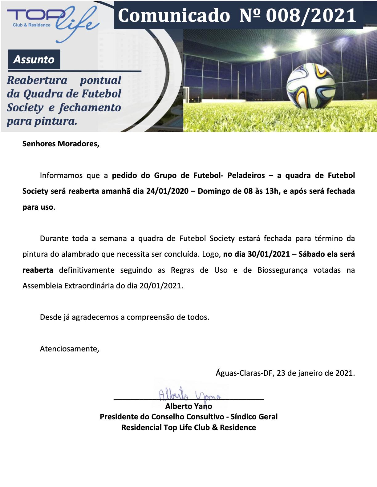 Comunicado 008/2021 - Reabertura pontual da Quadra de Futebol Society e fechamento para término da pintura do alambrado